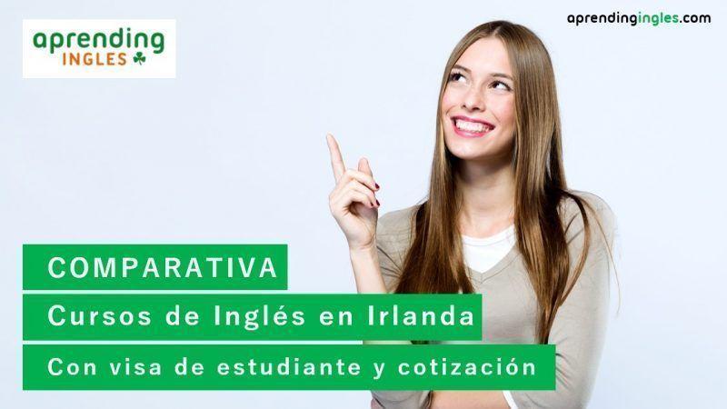 Comparativa Cursos de inglés en Irlanda con visa de estudiante y cotización