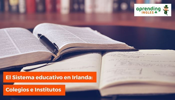 329f05566767 El Sistema educativo en Irlanda: Colegios e Institutos