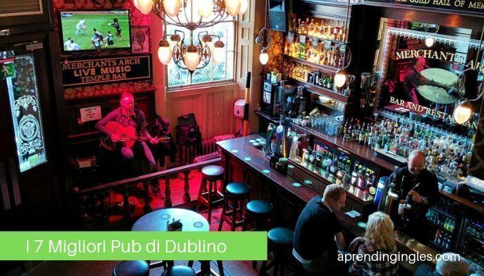 I 7 Migliori Pub di Dublino