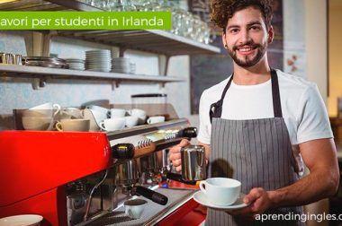Lavori per studenti in Irlanda
