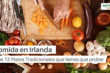 Los 12 Platos Tradicionales de la comida en Irlanda que tienes que probar