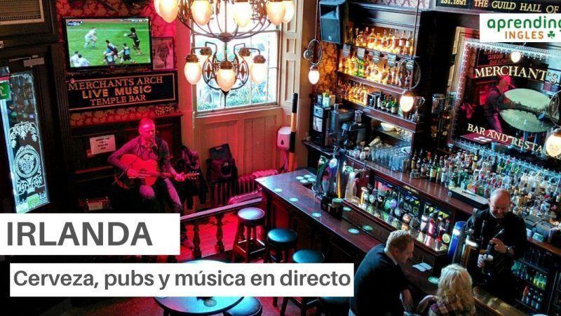 Irlanda, cerveza, pubs y música en directo