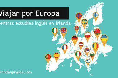 Viajar por Europa mientras estudias inglés en Irlanda