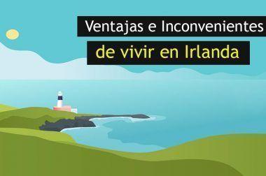 Lo Mejor y Lo Peor de vivir en Irlanda: pros y contras